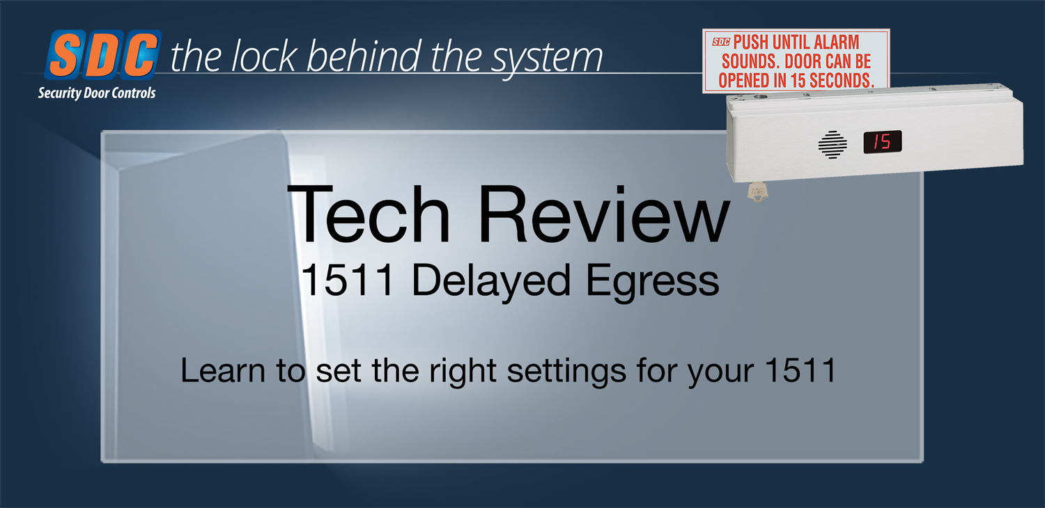 Tech Review: 1511 Delayed Egress